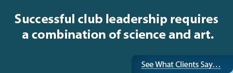 Successful club leadership requires a combination of science and art.